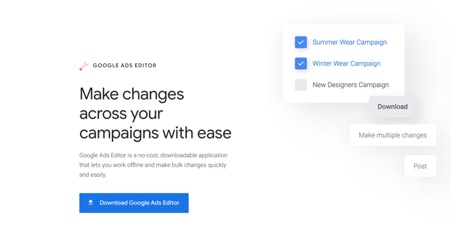 Google Ads Editor: What It Is and How It Can Change Your Game?